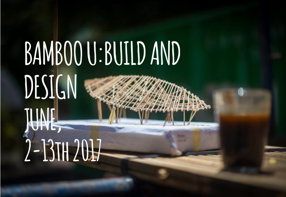BAMBOO U: BUILD & DESIGN COURSE IN COLLABORATION WITH IBUKU & JORG STAMM