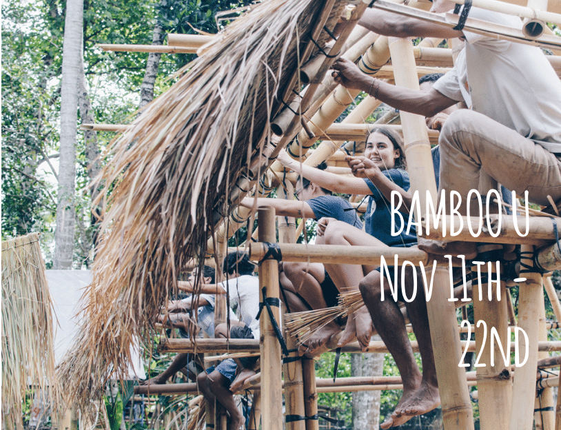 Bamboo U: Build & Design Course in collaboration with Ibuku